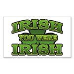 Irish You Were Irish Shamrock Sticker (Rectangular