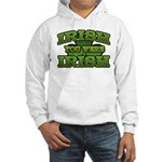 Irish You Were Irish Shamrock Hooded Sweatshirt