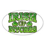 Distressed Drink Up Bitches Shamrock Sticker (Oval