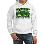 St. Patrick University Drinking Team Hooded Sweats