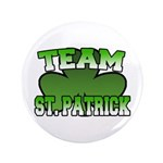 "Team St. Patrick 3.5"" Button"