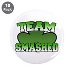 "Team Smashed 3.5"" Button (10 pack)"