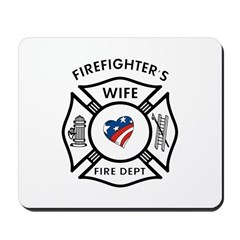 Fire Fighter Wife Mousepad