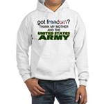 Got Freedom? Army (Mother) Hooded Sweatshirt