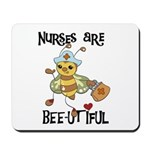 Nurses Are Bee-utiful Mousepad