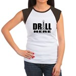 Drill Here Drill Now Women's Cap Sleeve T-Shirt