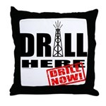 Drill Here and Now Throw Pillow