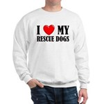 Love My Rescue Dogs Sweatshirt