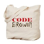 Code Brown! Tote Bag