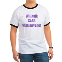 Will Talk cars with Anyone!  t-shirt