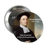 Philosopher: George Berkeley Button