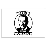 Mike Huckabee is my homeboy Large Poster