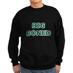 Big Boned Sweatshirt (dark)