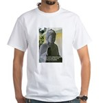 Eastern Philosophy: Buddha White T-Shirt
