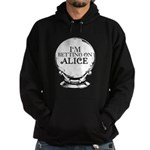 Betting On Alice Hoodie (dark)