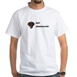 Got Chocolate Labrador? White T-Shirt
