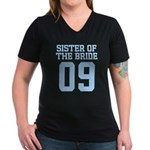 Sister of Bride 09 Women's V-Neck Dark T-Shirt