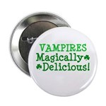 "Vampires Magically Delicious 2.25"" Button (100 pac"