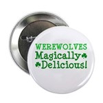 "Werewolves Delicious 2.25"" Button"