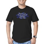 Because Occupational Therapist Men's Fitted T-Shir
