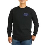 Because Occupational Therapist Long Sleeve Dark T-