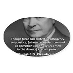 Peace and Justice Eisenhower Oval Sticker