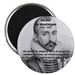 "Individual Freedom Montaigne 2.25"" Magnet (10 pack"