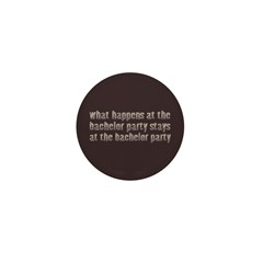 At the Bachelor Party Mini Button (10 pack)
