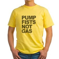Pump Fists Not Gas Yellow T-Shirt