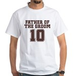 Uniform Groom Father 10 White T-Shirt