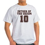Uniform Groom Father 10 Light T-Shirt