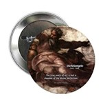 Michelangelo Perfection Quote Button