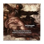 Michelangelo Perfection Quote Tile Coaster