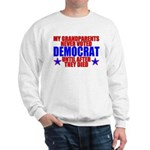 Democrat AFTER Death Sweatshirt