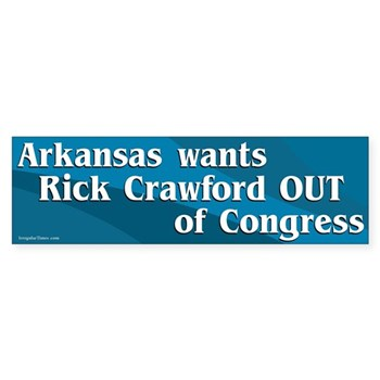 Arkansas wants Rick Crawford Out of Congress (anti-Crawford bumper sticker)