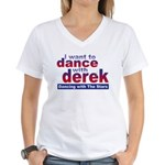 I want to Dance with Derek Women's V-Neck T-Shirt