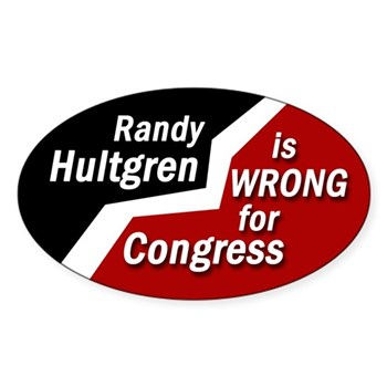 Randy Hultgren is Wrong for Congress (anti-Hultgren bumper sticker)