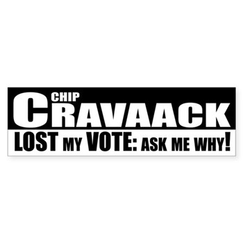 Chip Cravaack Lost My Vote: Ask Me Why! (bumper sticker)