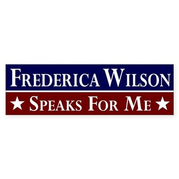 Frederica Wilson Speaks for Me bumpersticker
