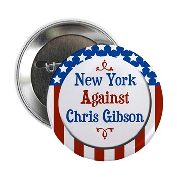 New York Against Chris Gibson campaign button
