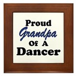 Grandpa of a Dancer Framed Tile