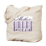 Priceless Mothers Tote Bag