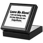 Leave Me Alone! Keepsake Box