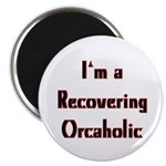 Recovering Orcaholic Magnet