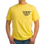 Leave Me Alone! Yellow T-Shirt