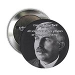 Nuclear Physics: Rutherford Button
