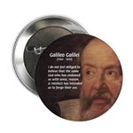 "Ignorance Religion Galileo 2.25"" Button (10 pack)"