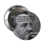 "Nature versus Humanity: Engels 2.25"" Button (10 pa"