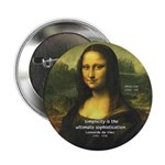 "Mona Lisa: Da Vinci Quote 2.25"" Button (10 pack)"