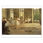 Degas Dancers Quote Small Poster